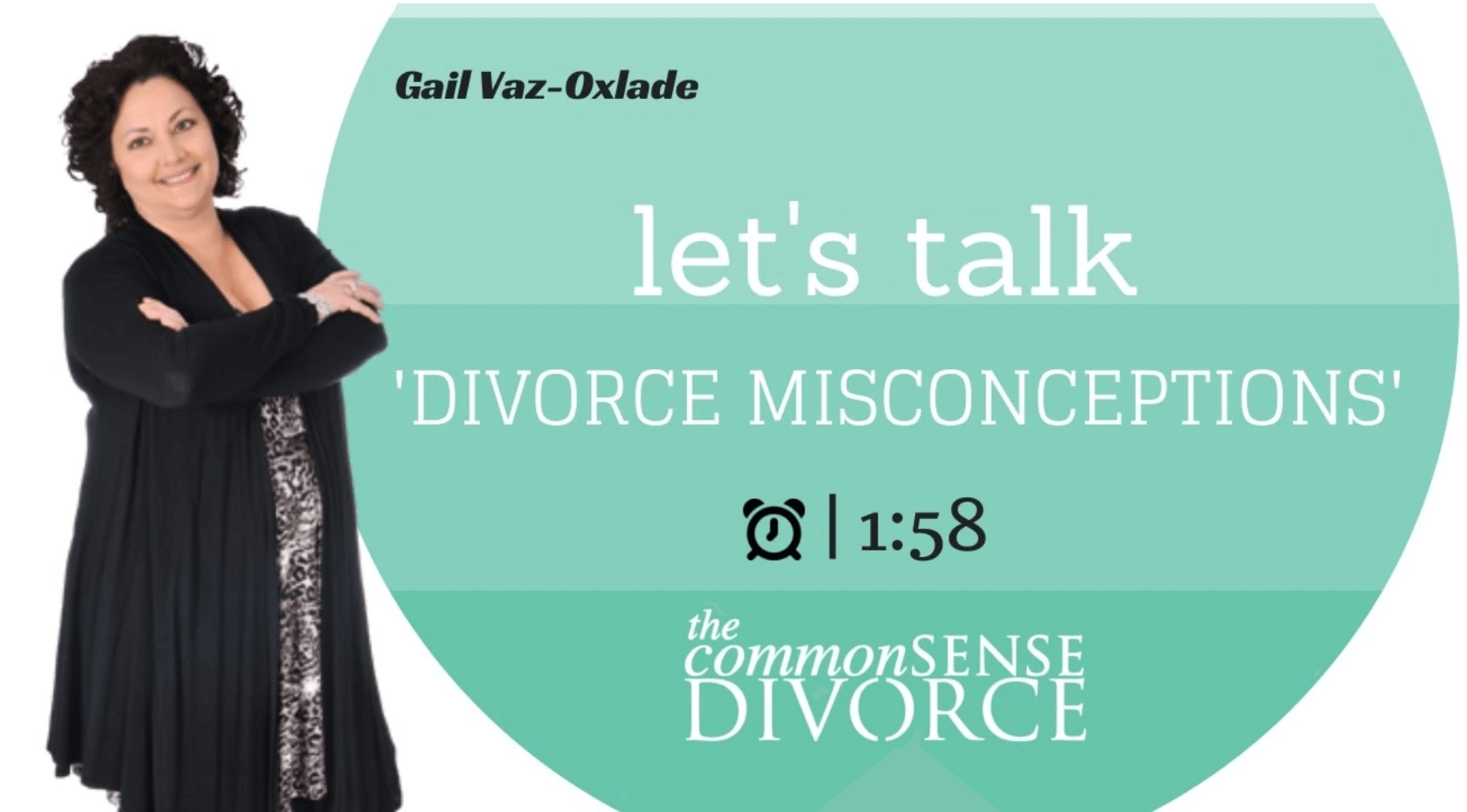 "Let's Talk ""Divorce Misconceptions"" 6"