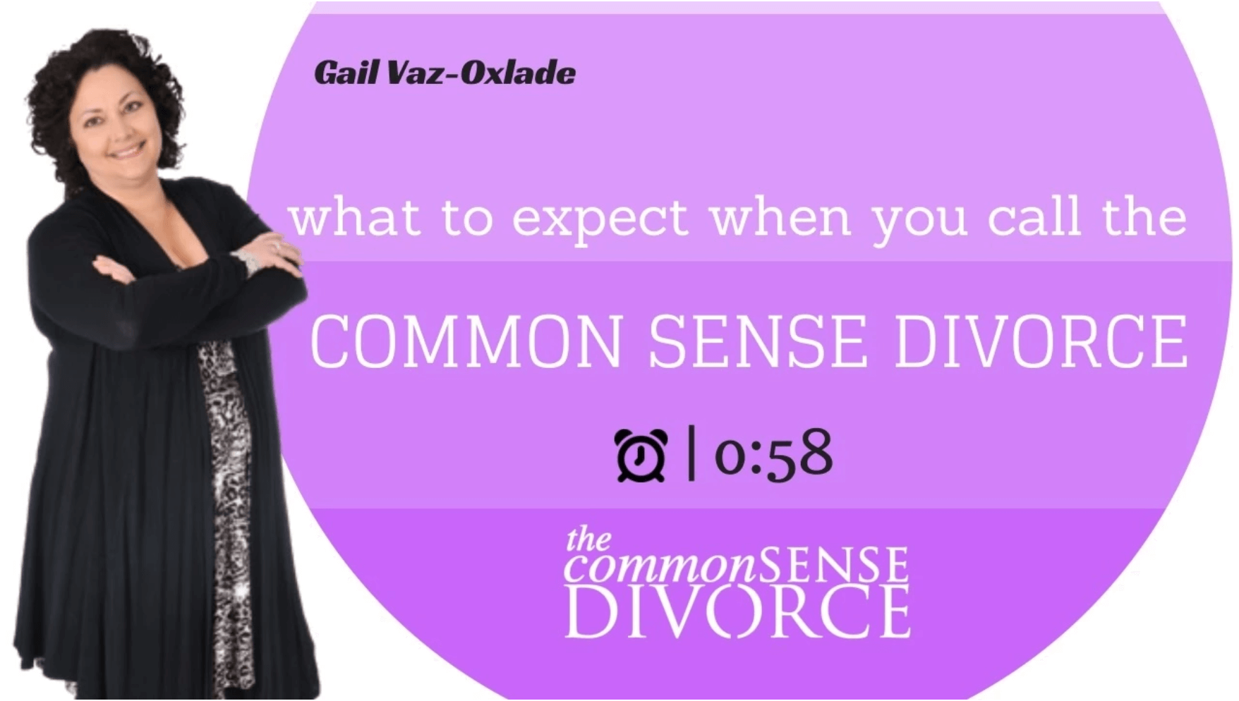 What to Expect When You Call The Common Sense Divorce 10