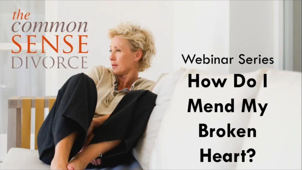 Webinar: How to Mend a Broken Heart 1